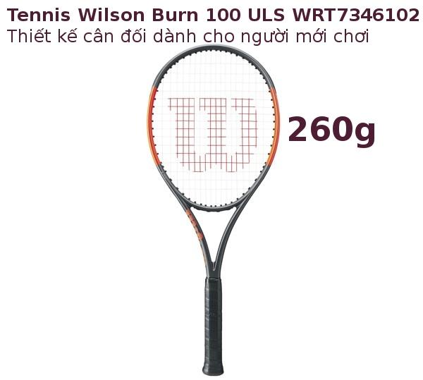 Vợt tennis Wilson Burn 100ULS Orange 260g WRT7346102 nhẹ giúp bạn kiểm soát bóng tốt hơn