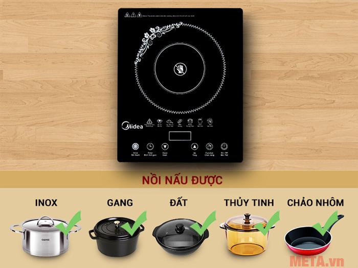 Bếp có khả năng sử dụng với nhiều loại nồi khác nhau