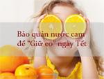 Bảo quản nước cam