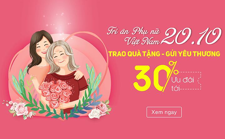 Tri ân Phụ nữ Việt Nam 20-10