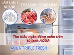 Hướng dẫn sử dụng chức năng cấp đông mềm trên tủ lạnh Aqua