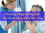 Phương pháp chống loét cho bệnh nhân nằm lâu năm
