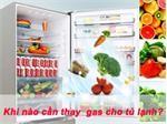 Dấu hiệu nhận biết tủ lạnh hết ga và cách thay gas chuẩn nhất