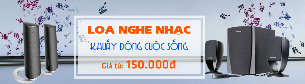 Loa nghe nhac Khuay dong cuoc song