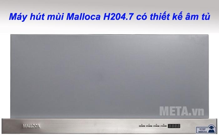 Máy hút mùi Malloca H204.7 có thiết kế âm tủ gọn gàng