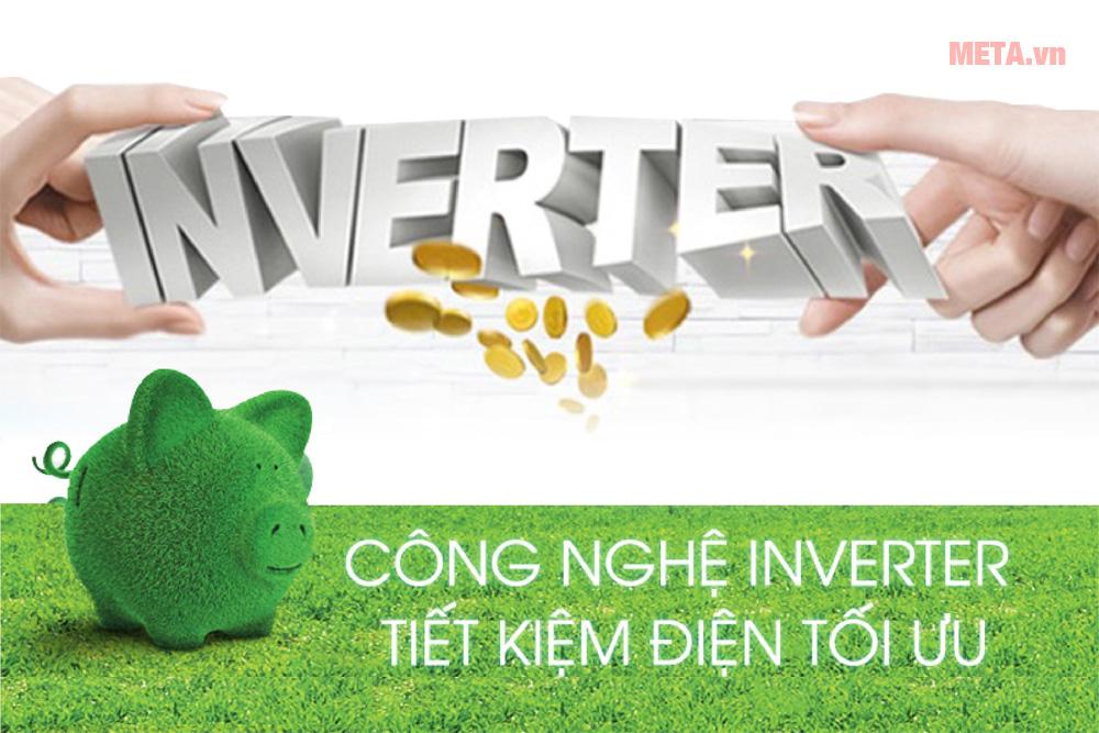 Công nghệ Inverter, bền bỉ, tiết kiệm điện năng tiêu thụ