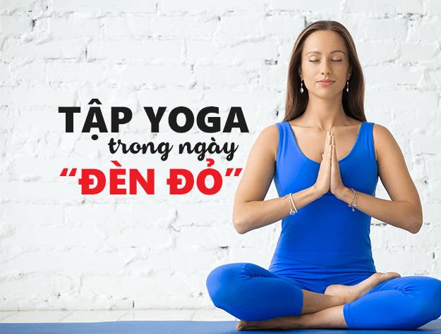 Tập yoga trong thời kỳ kinh nguyệt giúp chị em giảm đau và cải thiện tâm trạng