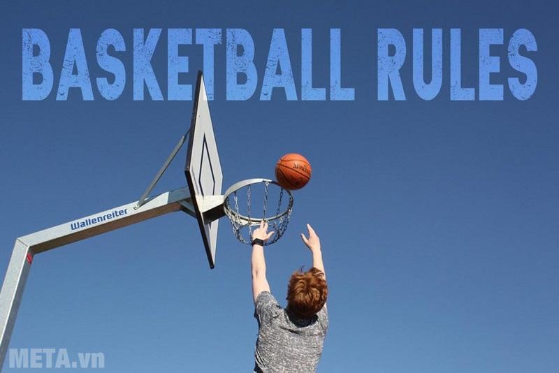 Luật thi đấu bóng rổ cơ bản 2019