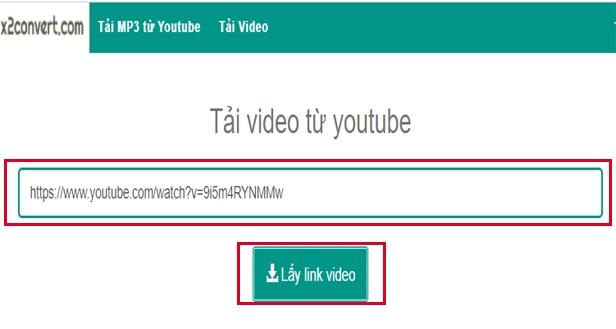 """Dán link video muốn tải vào ô """"Copy và dán link tại đây"""" -> nhấn """"Lấy link video"""""""