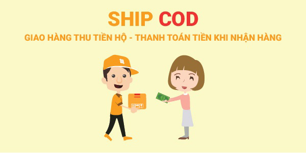 Tìm hiểu về hình thức ship COD