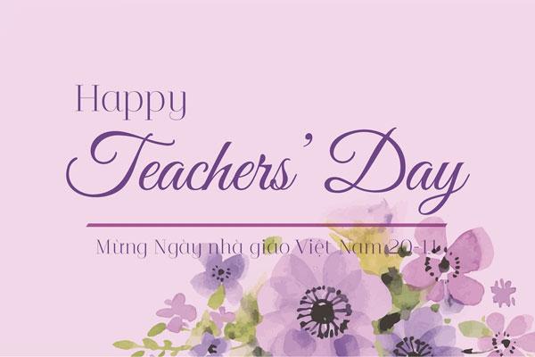 Lời chúc 20.11 bằng tiếng Anh         gọn gàng, ý nghĩa mừng ngày Nhà giáo Việt Nam