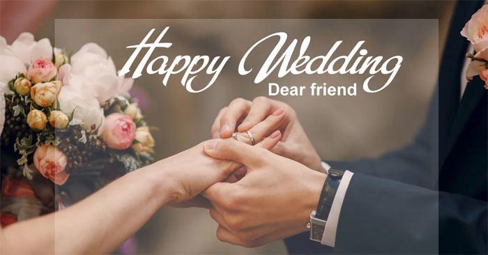 Status chúc mừng đám cưới bạn thân hay