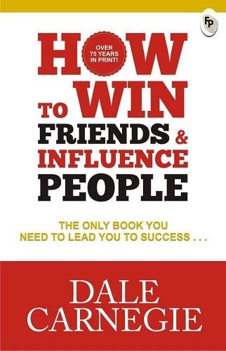 Đắc nhân tâm (How to Win Friends and Influence People)