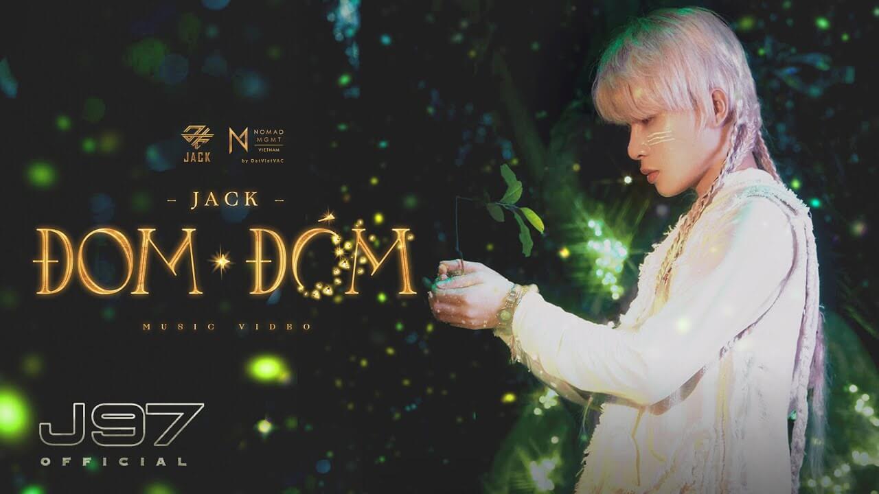 Lời bài hát Đom đóm - Jack (J97)